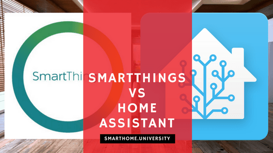 SmartThings vs Home Assistant: What is the Best Smart Home Hub
