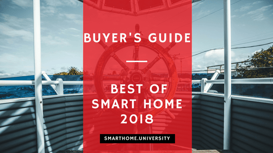 Buyers guide: best of smart home in 2018