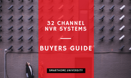 32 channel NVR in 2020 (Buyer's guide)