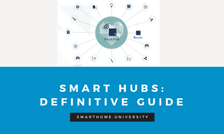 Smart Home Hubs: Definitive Guide